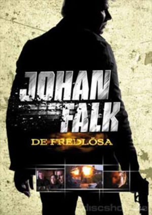Johan Falk - De fredlösa poster
