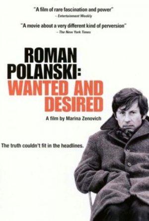 Roman Polanski: Efterlyst och eftertraktad poster