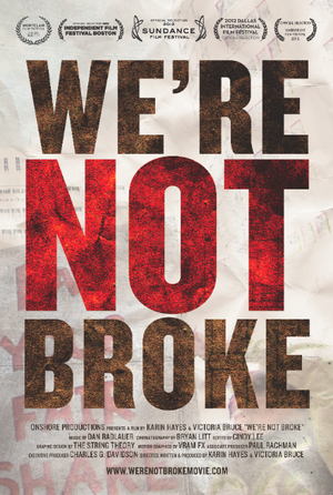 We're Not Broke poster