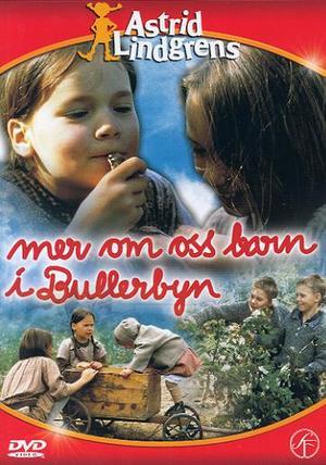 Mer om oss barn i Bullerbyn poster