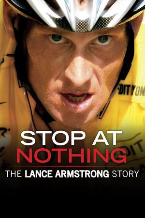 Den ostoppbara - historien om Lance Armstrong poster