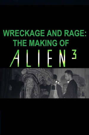 Wreckage and Rape: The Making of 'Alien³' poster