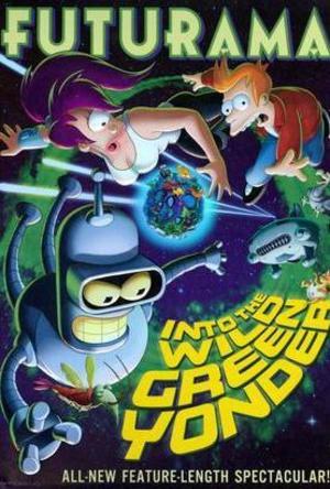 Futurama: Into The Wild Green Yonder poster