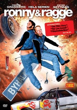 Ronny & Ragge: Byhåla poster