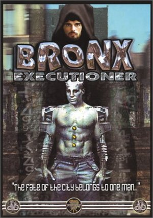 Bronx Executioner poster