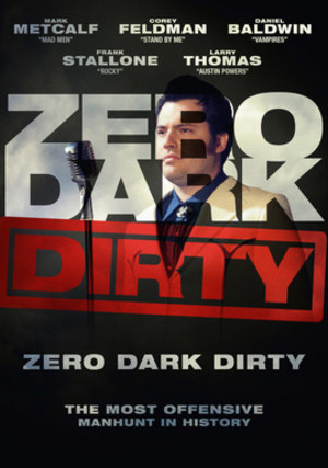 Zero Dark Dirty poster
