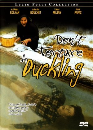 Don't Torture a Duckling poster