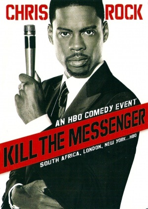 Chris Rock: Kill the Messenger - London, New York, Johannesburg poster