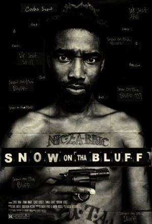 Snow on Tha Bluff poster