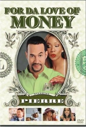 For Da Love Of Money poster