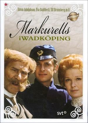 Markurells i Wadköping poster