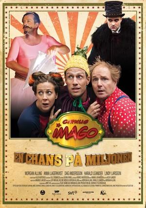 Cirkus Imago - En chans på miljonen poster