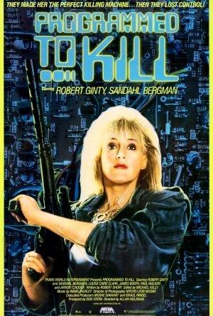 Programmed to Kill poster