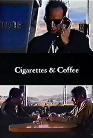 Cigarettes & Coffee poster