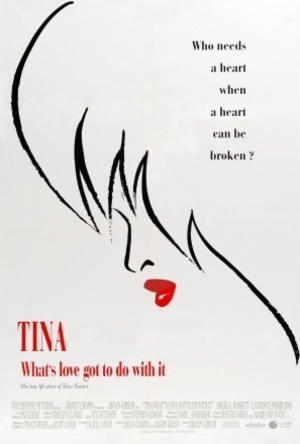 Tina - What's Love Got to Do with It poster