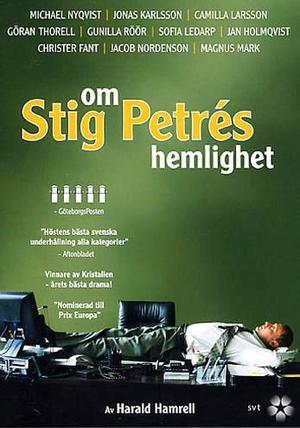 Om Stig Petrés hemlighet poster