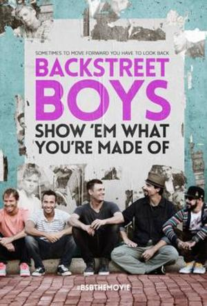 Backstreet Boys: Show 'Em What You're Made Of poster