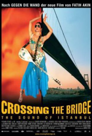 Crossing the Bridge - The Sound of Istanbul poster
