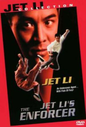 Jet Li's The Enforcer poster