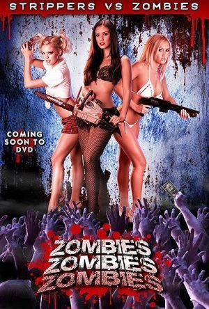 Strippers vs Zombies poster