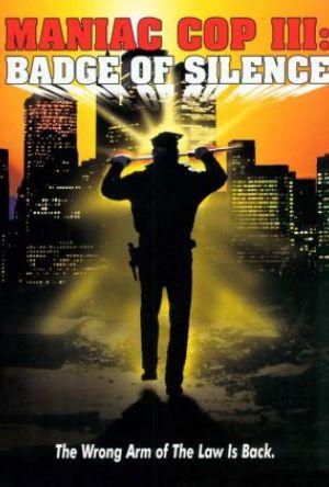 Maniac Cop 3 poster