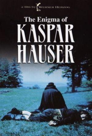 Kaspar Hauser - Var man för sig och Gud mot alla poster