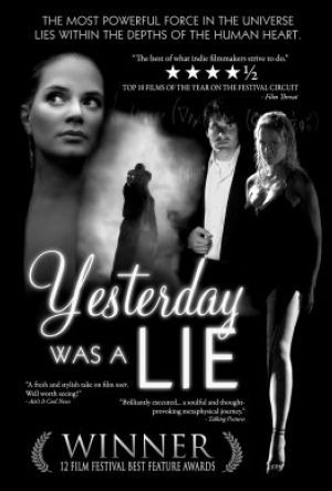 Yesterday Was a Lie poster
