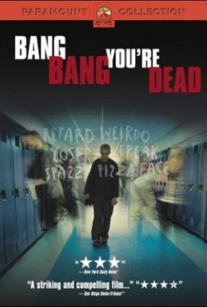 Bang Bang You're Dead poster