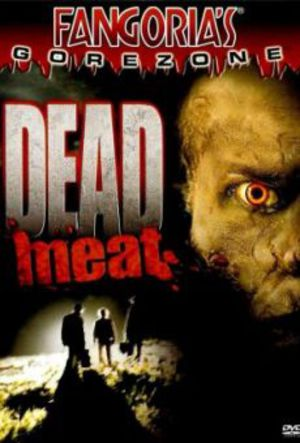 Dead Meat - You Are What You Eat poster