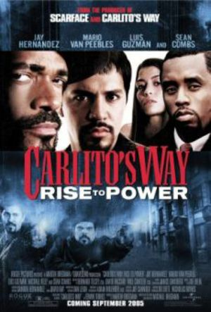 Carlitos Way - Rise To Power poster