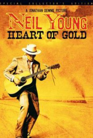 Neil Young: Heart of Gold poster