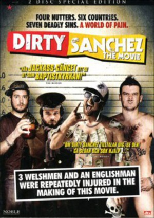 Dirty Sanchez: The Movie poster