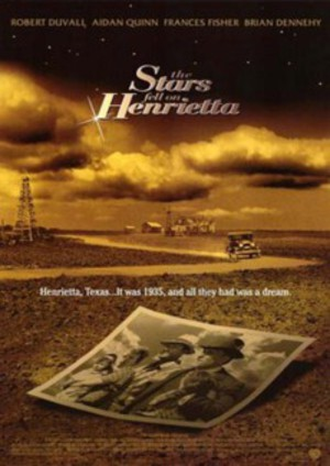 The Stars Fell on Henrietta poster
