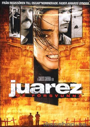 Juarez - de försvunna poster