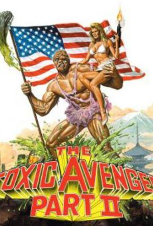 The Toxic Avenger 2 poster