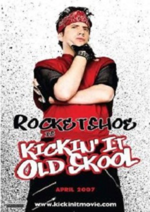 Kickin It Old Skool poster