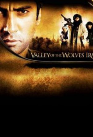 Valley of the Wolves: Iraq poster