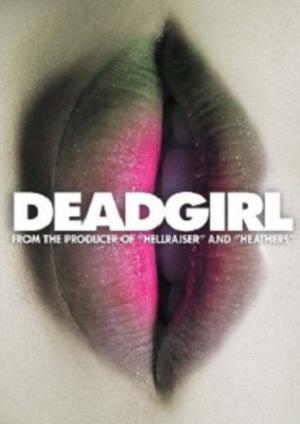 Deadgirl poster