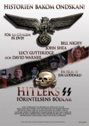 Hitlers SS - Förintelsens bödlar poster