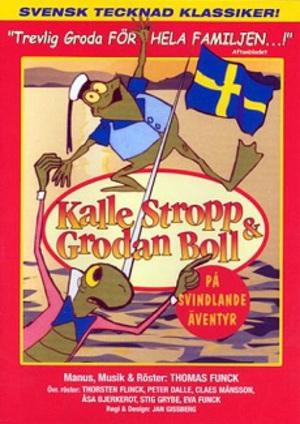 Kalle Stropp och Grodan Boll på svindlande äventyr poster