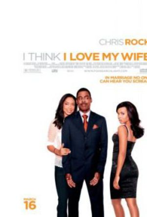 I Think I Love My Wife poster