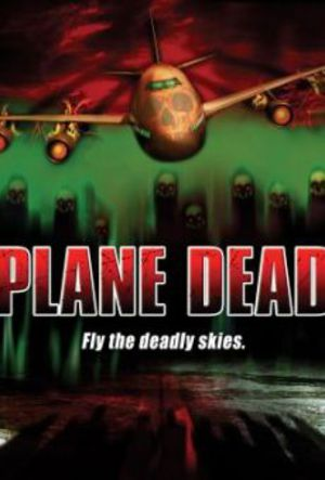 Flight Of The Living Dead: Outbreak On A Plane poster