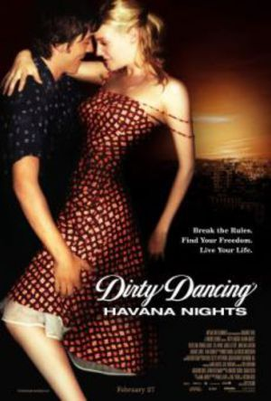 Dirty Dancing: Havana Nights poster