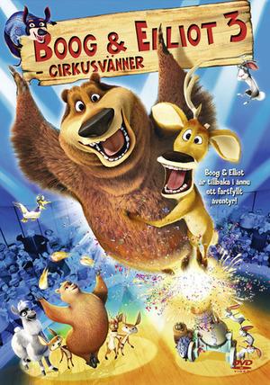 Boog & Elliot 3 - Cirkusvänner poster