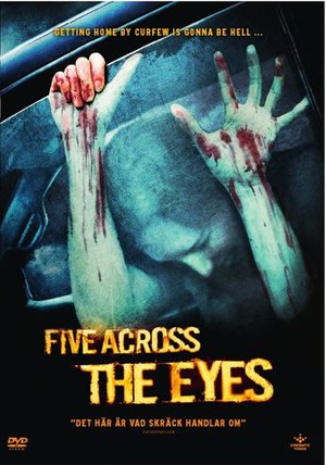 Five Across the Eyes poster