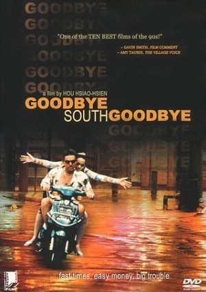 Goodbye, South, Goodbye poster