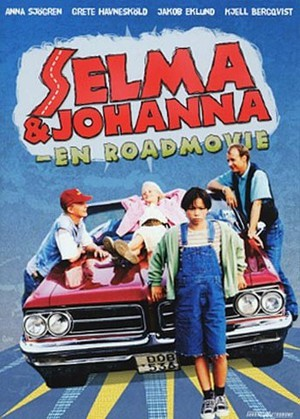 Selma & Johanna - En Road Movie poster