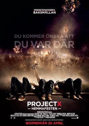 Project X - Hemmafesten poster
