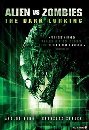 Alien vs Zombies - The Dark Lurking poster
