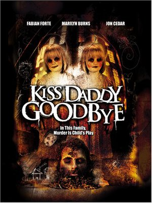 Kiss Daddy Goodbye poster